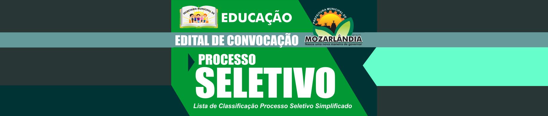 EDITAL DE CONVOCAÇÃO – PROCESSO SELETIVO EDUCAÇÃO – 14º CONVOCAÇÃO